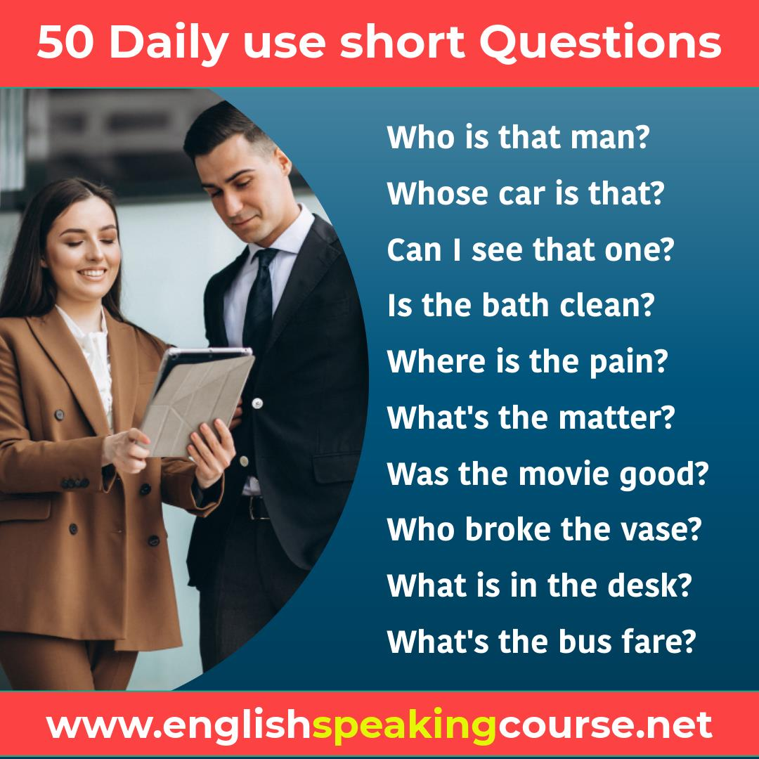 50 Daily use short questions